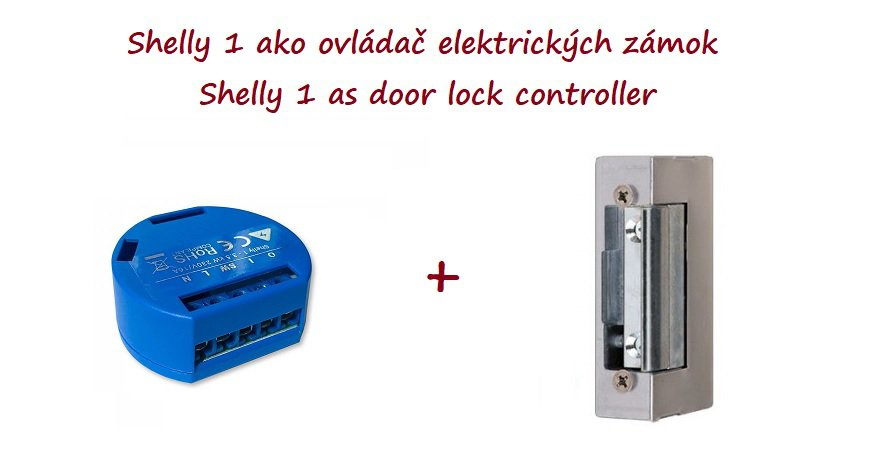 Shelly 1 as door lock controller