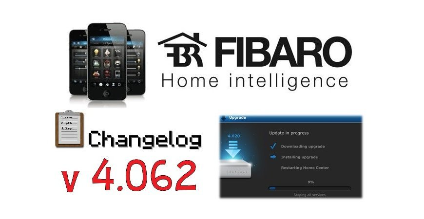 FIBARO HC2 V 4.062 BETA CHANGELOG