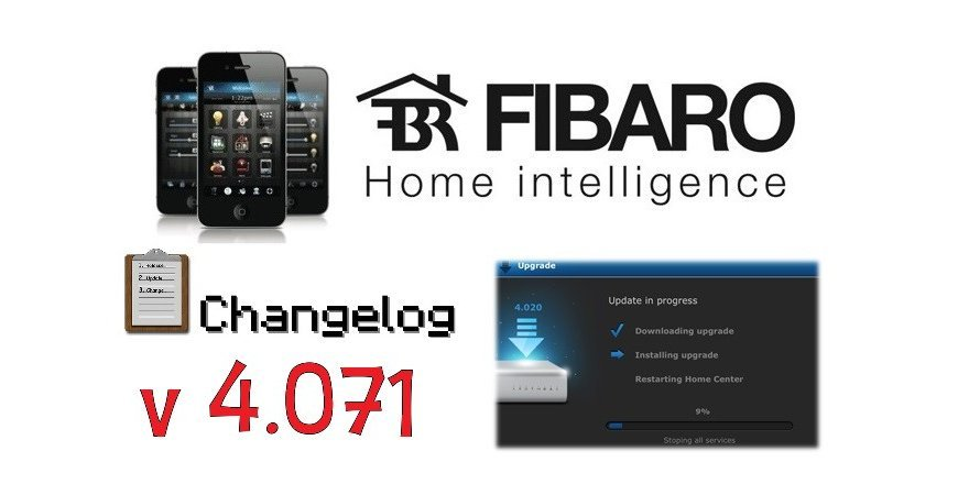 FIBARO HC2 V 4.071 BETA CHANGELOG