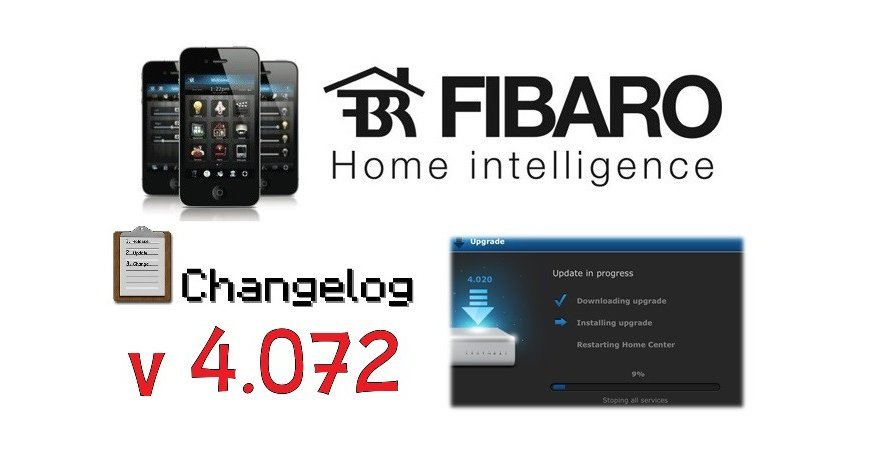 FIBARO HC2 V 4.072 BETA CHANGELOG
