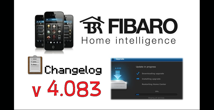 FIBARO HC2 V 4.083 BETA CHANGELOG