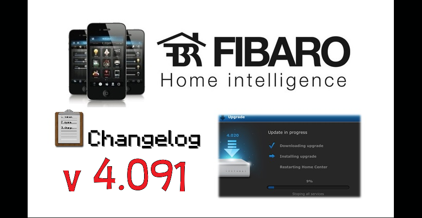 FIBARO HC2 V 4.091 BETA CHANGELOG