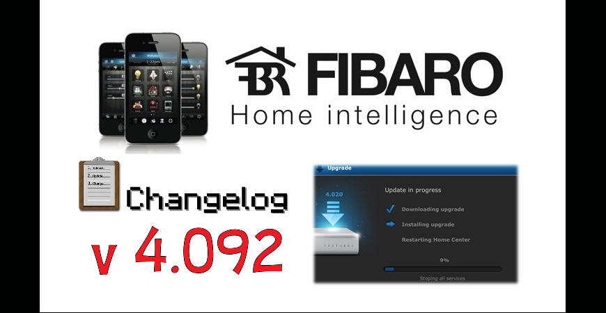 FIBARO HC2 V 4.092 BETA CHANGELOG