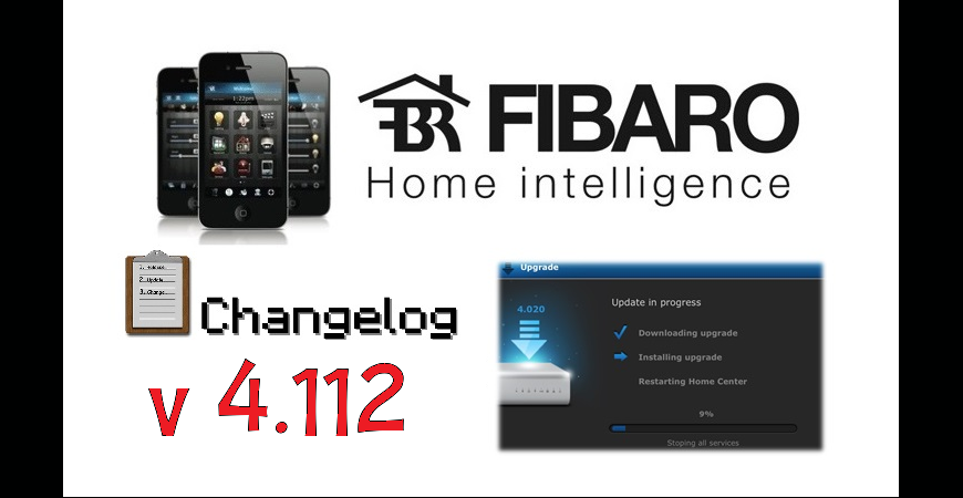 FIBARO HC2 V 4.112 BETA CHANGELOG