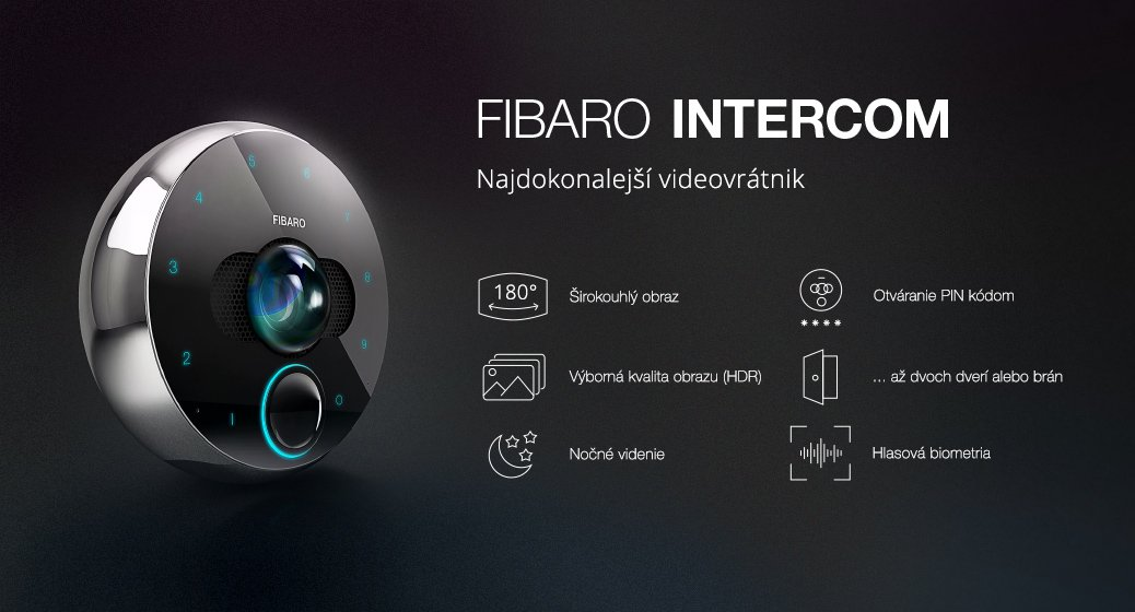 Fibaro Intercom - Najdokonalejší videovrátnik