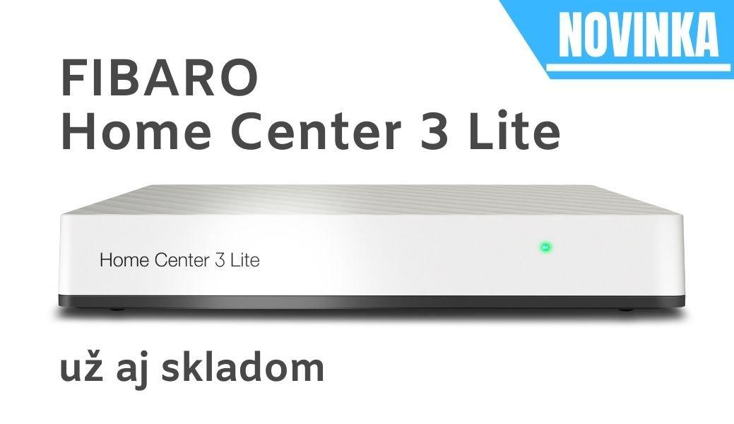 Novinka: FIBARO Home Center 3 Lite - iný level smart domácnosti !