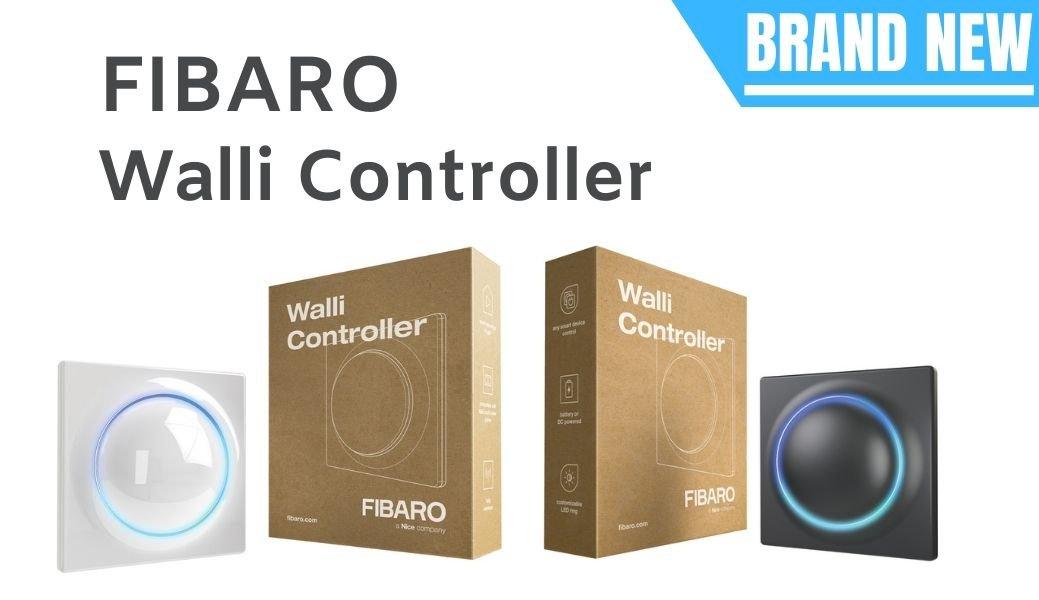 NEW: FIBARO Walli Controller