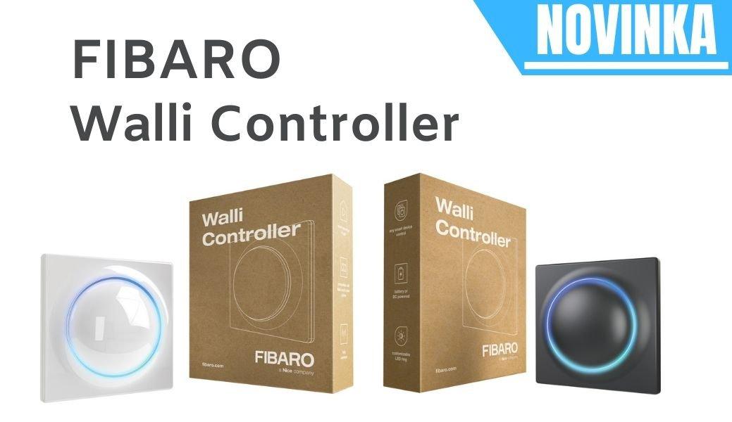 Novinka: FIBARO Walli Controller