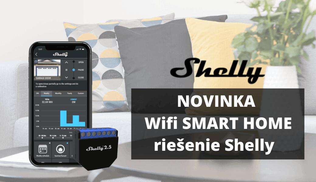 Shelly - WiFi produkty pro vaši smart domácnost